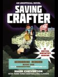 Saving Crafter: Herobrine Reborn Book One: A Gameknight999 Adventure: An Unofficial Minecrafter's Adventure