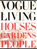 Vogue Living: Houses, Gardens, People: Houses, Gardens, People