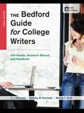 The Bedford Guide for College Writers with Access Code: With Reader, Research Manual, and Handbook