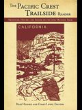 The Pacific Crest Trailside Reader, California: Adventure, History, and Legend on the Long-Distance Trail