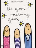The Good Morning Game