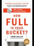 How Full Is Your Bucket?: Positive Strategies for Work and Life