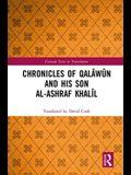 Chronicles of Qalāwūn and his son al-Ashraf Khalīl
