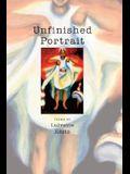 Unfinished Portrait: Poems