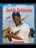 Jackie Robinson (a True Book: Biographies)