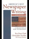 America's Best Newspaper Writing: A Collection of ASNE Prizewinners