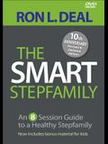 The Smart Stepfamily: An 8-Session Guide to a Healthy Stepfamily