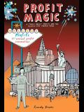 Profit Magic: A Fable About Profits and the People Who Create Them