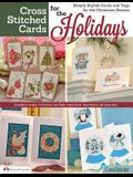 Cross Stitched Cards for the Holidays: Simply Stylish Cards and Tags for the Christmas Season
