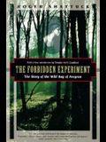 The Forbidden Experiment: The Story of the Wild Boy of Aveyron (Kodansha Globe)