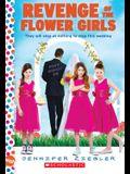 Revenge of the Flower Girls: A Wish Novel