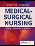 Davis Advantage for Medical-Surgical Nursing: Making Connections to Practice