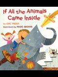 If All the Animals Came Inside