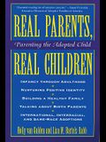 Real Parents Real Children: Parenting the Adopted Child
