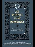 Six Women's Slave Narratives