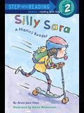 Silly Sara: A Phonics Reader (Step-Into-Reading, Step 2)