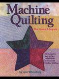 Machine Quilting: The Basics & Beyond
