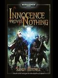 Innocence Proves Nothing