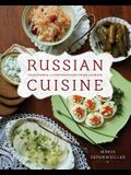 Russian Cuisine: Traditional and Contemporary Home Cooking