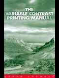 The Variable Contrast Printing Manual