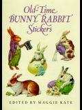Old-Time Bunny Rabbit Stickers: 23 Full-Color Pressure-Sensitive Designs