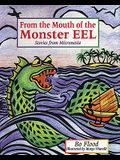 From the Mouth of the Monster Eel: Stories from Micronesia (World Stories)