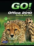 Go! with Microsoft Office 2010 Getting Started [With CDROM]
