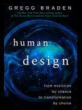 Human by Design: From Evolution by Chance to