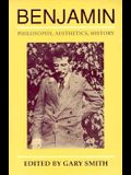 Benjamin: Philosophy, Aesthetics, History