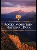 The Photographer's Guide to Rocky Mountain National Park