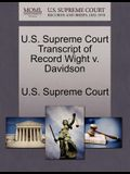 U.S. Supreme Court Transcript of Record Wight V. Davidson