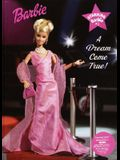 Starring Barbie: A Dream Come True