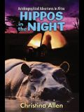 Hippos in the Night: Autobiographical Adventures in Africa