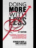 Doing More with Less: Measuring, Analyzing and Improving Performance in the Not-For-Profit and Government Sectors