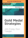 Gold Medal Strategies: Business Lessons from America's Miracle Team