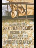 Sex Trafficking: Inside the Business of Modern Slavery