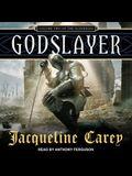 Godslayer Lib/E: Volume II of the Sundering