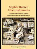 Sepher Raziel: Liber Salomonis: a 16th century Latin & English grimoire