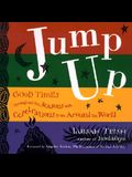 Jump Up: Seasonal Celebrations from the World's Deep Traditions