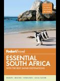Fodor's Essential South Africa: With the Best Safari Destinations