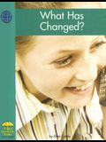 What Has Changed? (Social Studies)