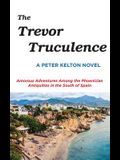 The Trevor Truculence: Amorous Adventures Among the Phoenician Antiquities in the South of Spain