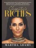 Cleopatra's Riches: How to Earn, Grow and Enjoy Your Money to Enrich Your Life