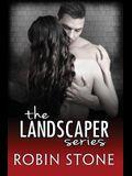 The Landscaper Series