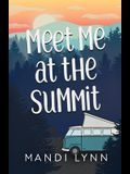 Meet Me at the Summit