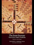 Inner Journey: Views from Native Traditions