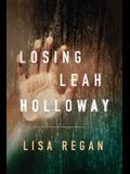 Losing Leah Holloway