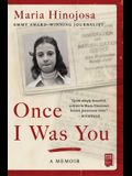 Once I Was You: A Memoir