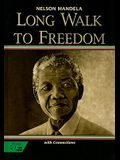 Holt McDougal Library, High School with Connections: Individual Reader Long Walk to Freedom: The Autobiography of Nelson Mande