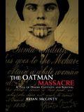 The Oatman Massacre: A Tale of Desert Captivity and Survival